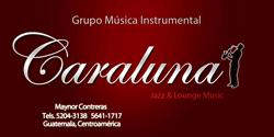 """Grupo Musical """"Caraluna"""""""